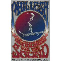 Searching for the Sound, by Phil Lesh