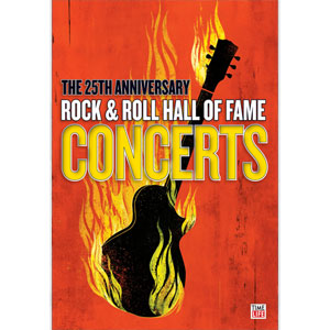 Rock & Hall of Fame 25th Anniversary Concerts DVD
